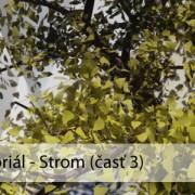 3ds Max tutoriál: Strom (časť 4)