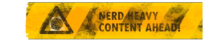 Nerd Content Ahead